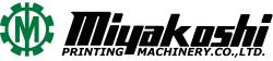 Miyakoshi Printing Machinery, Co., Ltd.